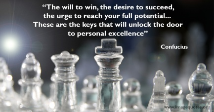 The will to win, the desire to succeed, the urge to reach your full potential...these are th keys that will unlock the door to personal excellence