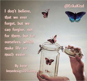 Forgiving makes life easier